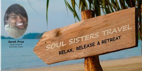 "Soul Sisters Travel Presents: ""The 8th Annual Ladies Only Retreat Getaway"" tickets"