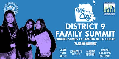 We are the City: District 9 Family Summit