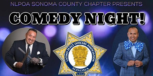 NLPOA SONOMA COUNTY CHAPTER PRESENTS COMEDY NIGHT!