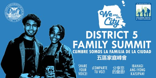 We are the City: District 5 Family Summit