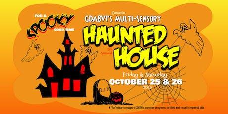 Multi-Sensory Haunted House tickets