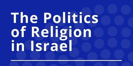 The Politics of Religion in Israel tickets