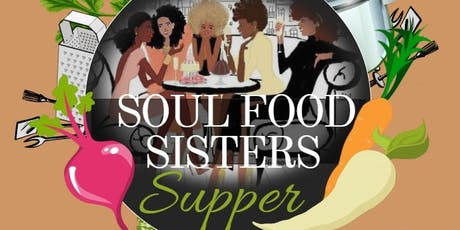 Soul Food Sister's Supper tickets