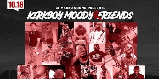 GHM & RZO Sound Presents: KirkboyMoody & Friends