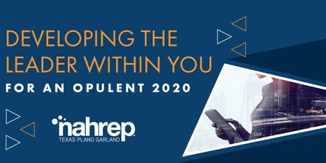 NAHREP  TPG : Developing the Leader Within You for an Opulent 2020! tickets
