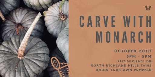 Carve with Monarch