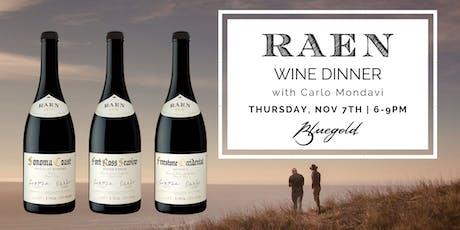 RAEN Wine Dinner with Carlo Mondavi tickets