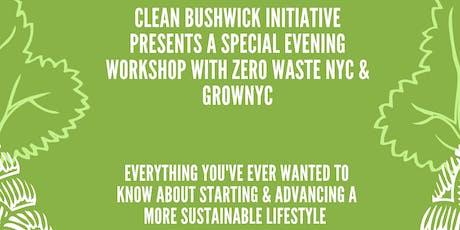 Workshop: Getting Started & Advancing your Zero-Waste Journey tickets