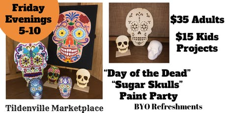 """Day of the Dead """"Sugar Skulls"""" Paint Party tickets"""