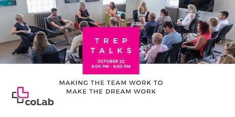 Trep Talks: Making the Team Work to Make the Dream Work tickets