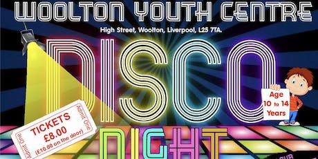 Woolton Youth Centre Disco tickets