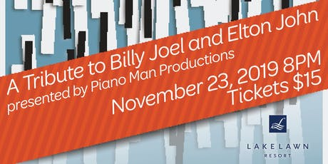 A Tribute to Billy Joel and Elton John presented by Piano Man Productions tickets