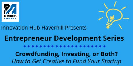 Crowdfunding, Investing, or Both? How to Get Creative  to Fund Your Startup tickets
