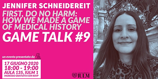 GAME TALK #9: JENNIFER SCHNEIDEREIT
