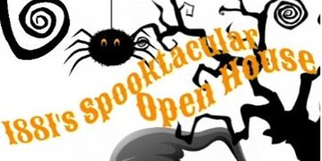 1881's 2nd Annual Spooktacular Open House tickets