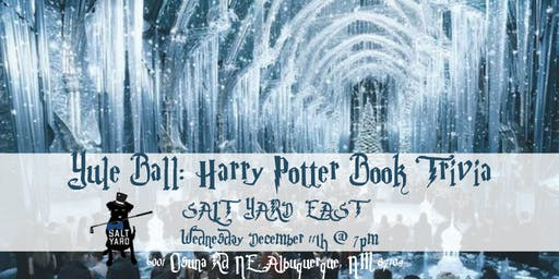 Yule Ball: Harry Potter (Book) Trivia at Salt Yard East