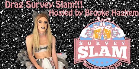 Drag Survey Slam! tickets