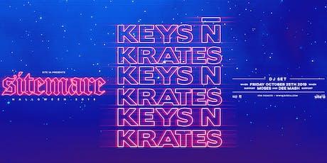 KEYS N KRATES [at] SITE 1A tickets