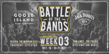 2019 Battle of the Bands: First Round - Week #3 @ HI-FI tickets