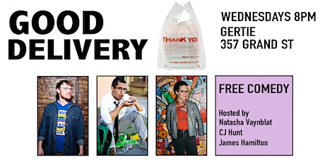 Good Delivery at Gertie (Weekly Comedy in Williamsburg) tickets