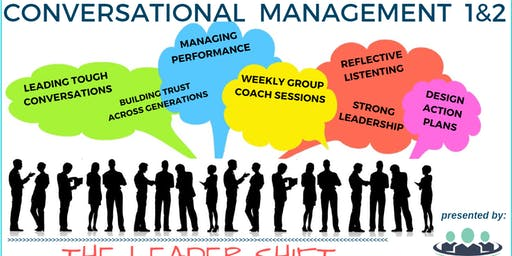 CONVERSATIONAL MANAGEMENT:  The Leader - Shift