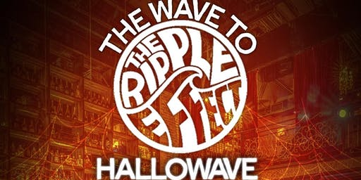 Ripple Effect Presents: Hallowave