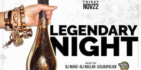 Legendary night tickets