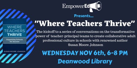 Where Teachers Thrive Series Kickoff w/ Author & Expert Susan Moore Johnson tickets