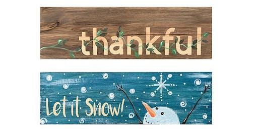 2 sided Thankful Snowman Wooden Sign Paint Create Sip Party Art Maker Class