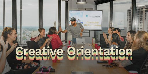 Creative Orientation and Monthly Meet Up