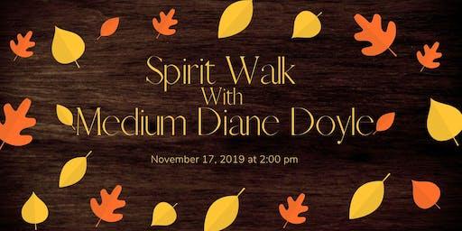 Spirit Walk with Medium, Diane Doyle