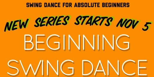 BEGINNING SWING DANCE with Jasmine Worrell Dance! All abilities are welcome. No partner necessary.