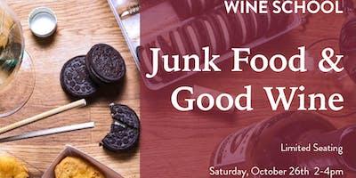 Wine School - Junk Food & Good Wine
