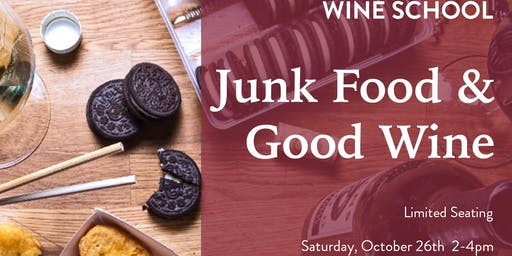 Wine School - Junk Food & Good Wine
