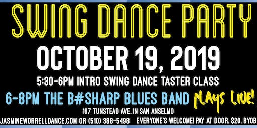 Swing Dance Party with Live Music Blues Band, The B#Sharp Blues Band! + Free Intro Swing Class