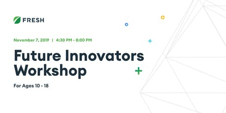 Future Innovators Workshop for Ages 10-18 tickets