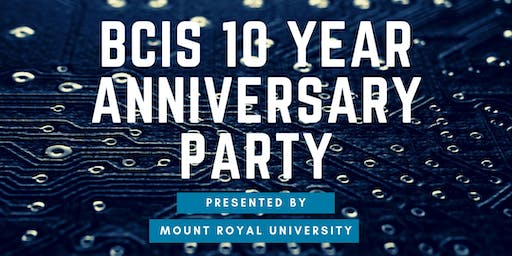BCIS 10 Year Anniversary Party