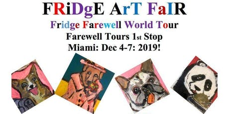 "Eric Ginsburg's Fridge Art Fair Miami  ""Fridge Farewell World Victory Tour"" tickets"