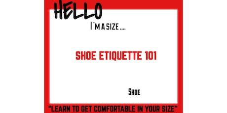 """Miohmy Shoes presents """"Shoe Etiquette 101"""" tickets"""