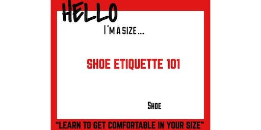 """Miohmy Shoes presents """"Shoe Etiquette 101"""""""