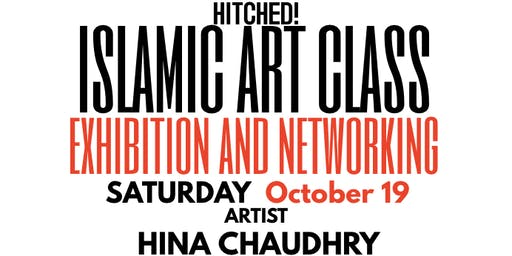 HITCHED! Islamic Art Class with Artist Hina Chaudhry