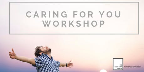 Heart-Mind Well-Being: Caring for You Workshop tickets