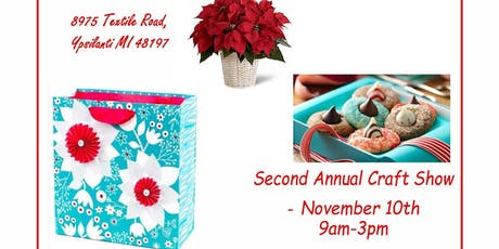 Second Annual Craft & Vendor Show November 10, 2019 tickets
