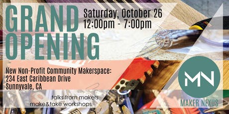 Grand Opening of Maker Nexus Makerspace tickets