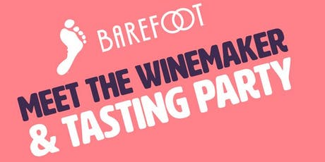 Barefoot: Meet the Winemaker & Tasting Party tickets
