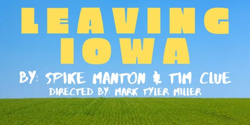 Leaving Iowa: The Comedy About Family Vacations