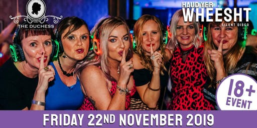HYW 18+ Silent Disco at The Duchess (Friday 22nd November)
