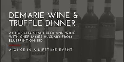 Demarie Truffle Wine Dinner
