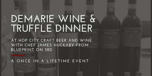 Demarie Truffle Wine Dinner