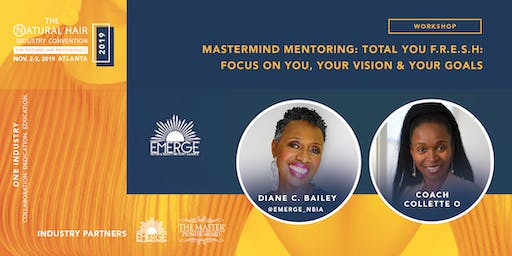 Mastermind Mentoring: Total You F.R.E.S.H: Focus On You, Your Vision & Your Goals